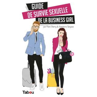 Guide de survie sexuelle business girl (EPUB)
