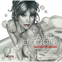 La B.D. Erotique, Histoire en images, vol. 2