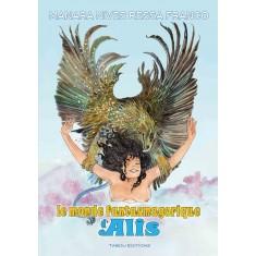 Le monde fantasmagorique d'Alis