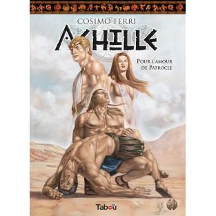 Achille (2) : Pour l'amour de Patrocle