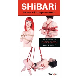 Shibari : Bases et suspensions