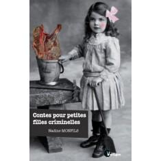 Contes pour petites filles criminelles