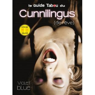 Le guide Tabou du cunnilingus de rêve
