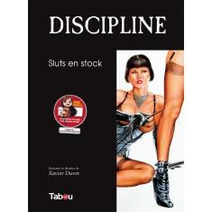 Discipline (3) : Sluts en stock