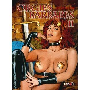Orgies Barbares - volume 2