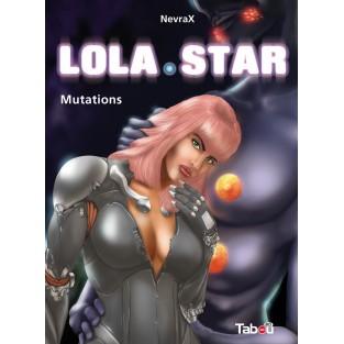 Lola Star 2 : Mutations