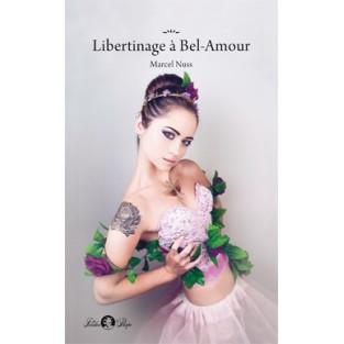 Libertinage à Bel-Amour