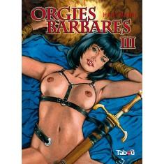Orgies barbares, volume 3