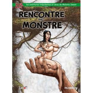 Rencontre avec monstre (Melonie Sweet 2)