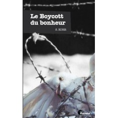 Le Boycott du bonheur (Epub)