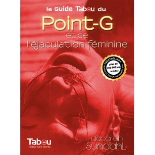 Guide Tabou du Point G et de l'éjaculation féminine