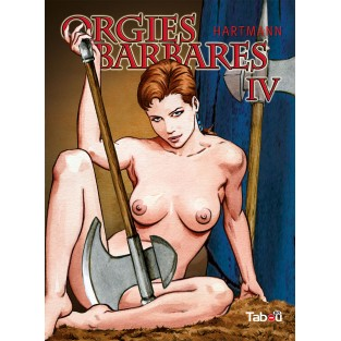 Orgies barbares, volume 4