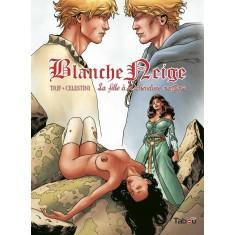 Blanche Neige (3) : La fille à la chevelure magique
