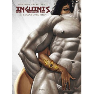 Inguinis (1) : L'esclave du Panthéon