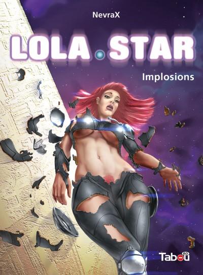 Lola Star 3 : Une fin de trilogie digne d'un big bang !