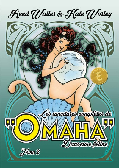 Les aventures complètes de Omaha, danseuse féline : un véritable hommage au travail de Reed Waller et Kate Worley