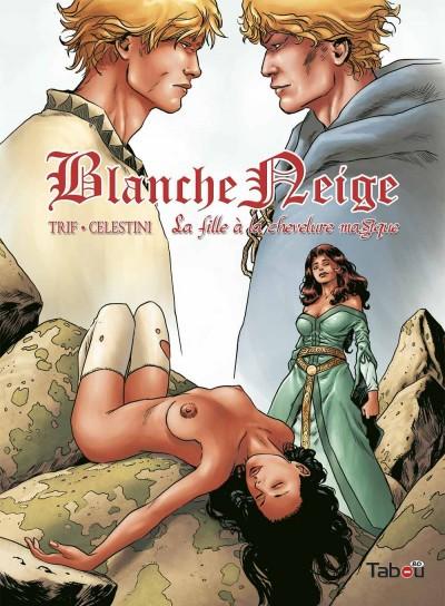 Blanche Neige 3 : Conclusion d'une relecture érotique, fun et fort bien construite des célèbres contes !