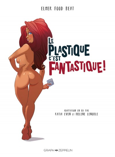 Le plastique c'est fantastique : L'auteure de BD Katia Even, fan du groupe de rock nantais, a mis leur beat en bulles…