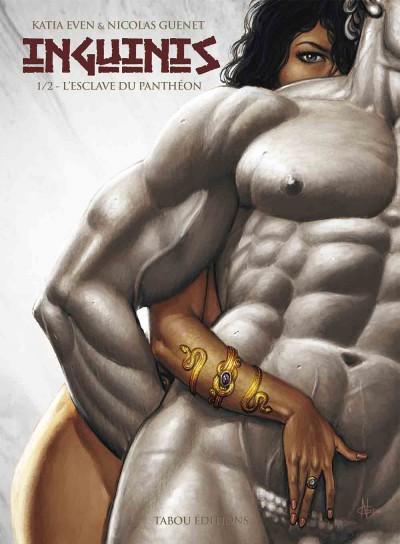 Inguinis : L'esclave du Panthéon : les dessins et la maîtrise de l'anatomie de Nicolas Guenet sont un régal.