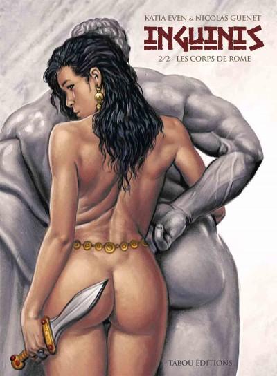 Inguinis (2) : Une intrigue, certes légère dirons-nous, de somptueux dessins et du sexe. Que demande la plèbe ?