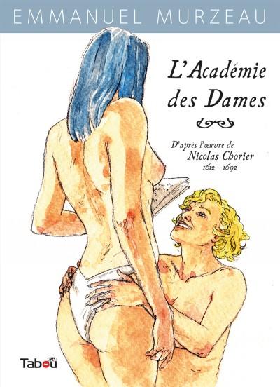 L'Académie des Dames : Un ouvrage entre bande dessinée et théâtre.