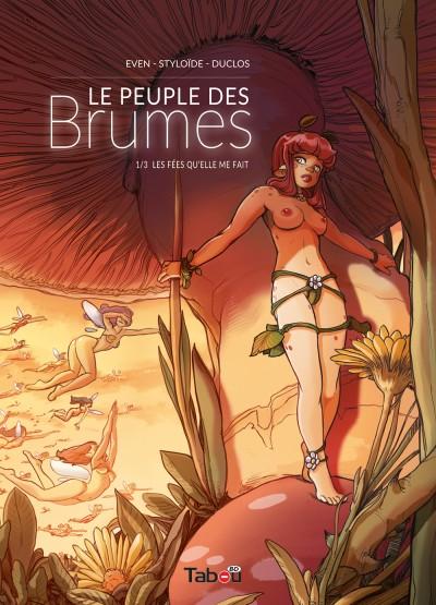 Le peuple des Brumes 1 : L'aventure Féerotic-Fantasy peut commencer !