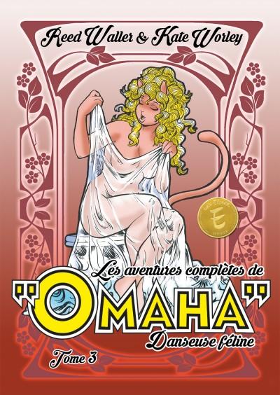 Les aventures complètes d'Omaha, danseuse féline 3 : Une série exceptionnelle !