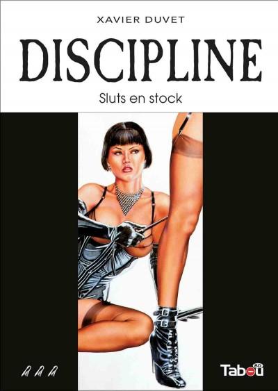 Discipline (3) : Une réédition d'un tome simple mais d'un érotisme contagieux.