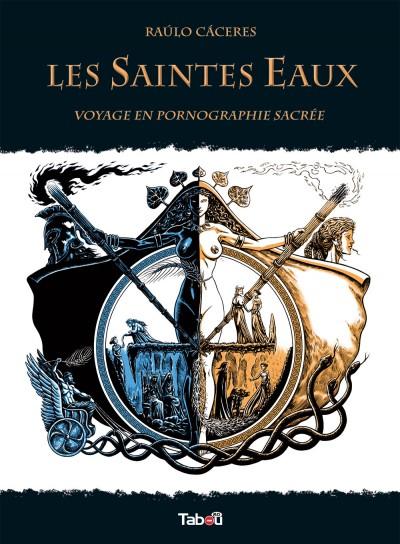 Les Saintes Eaux : une belle et longue bande dessinée, très sexe, en noir et blanc dans un univers riche et mystérieux !