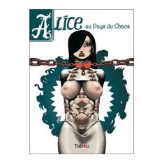 Alice au Pays du Chaos