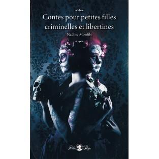 Contes pour petites filles criminelles et libertines