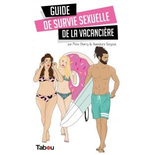 Guide de survie sexuelle de la vacancière