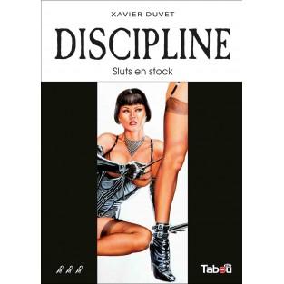 Discipline 3 : Sluts en stock (Nouvelle édition)