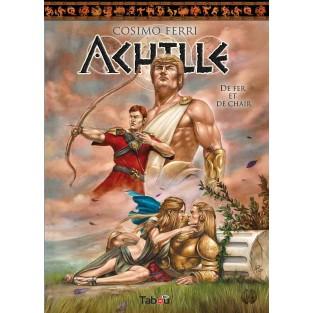 Achille (3) : De fer et de chair