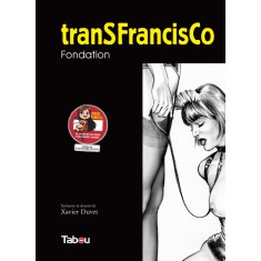 TranSFrancisCo 1 : Fondation