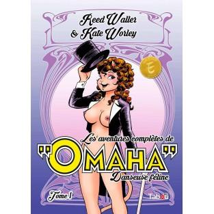 Les aventures complètes de Omaha, danseuse féline - Tome 1