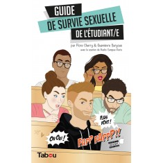 Guide de survie sexuelle de l'étudiant/e
