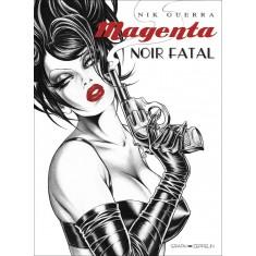 Magenta Noir Fatal
